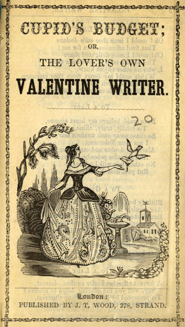 Cupid's Budget or The Lover's Own Valentine Writer