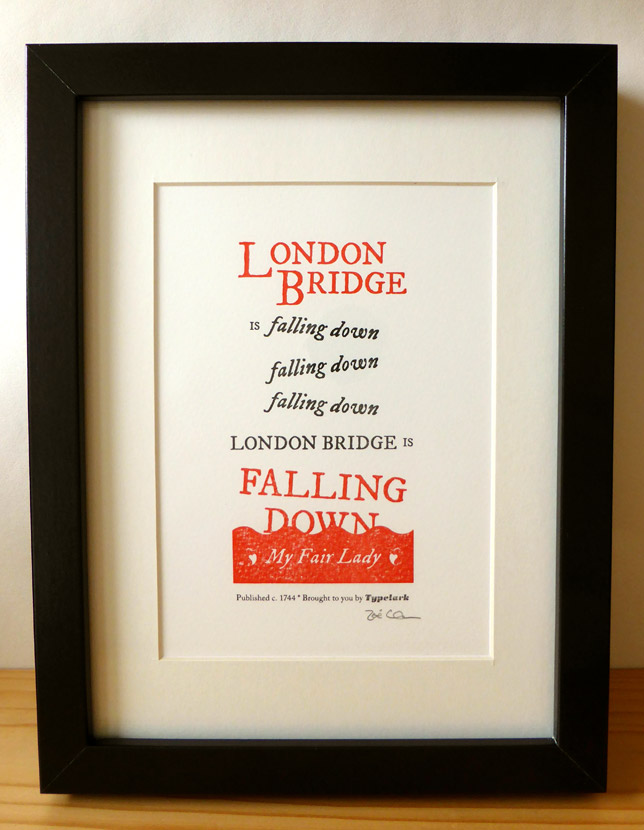 Typelark London Bridge Is Falling Down letterpress print