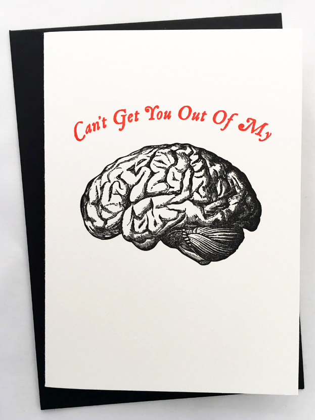 Can't Get You Out of My Brain Typelark letterpress card