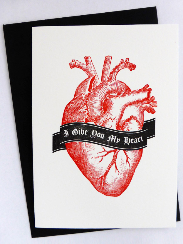 I Give You My Heart Typelark letterpress card