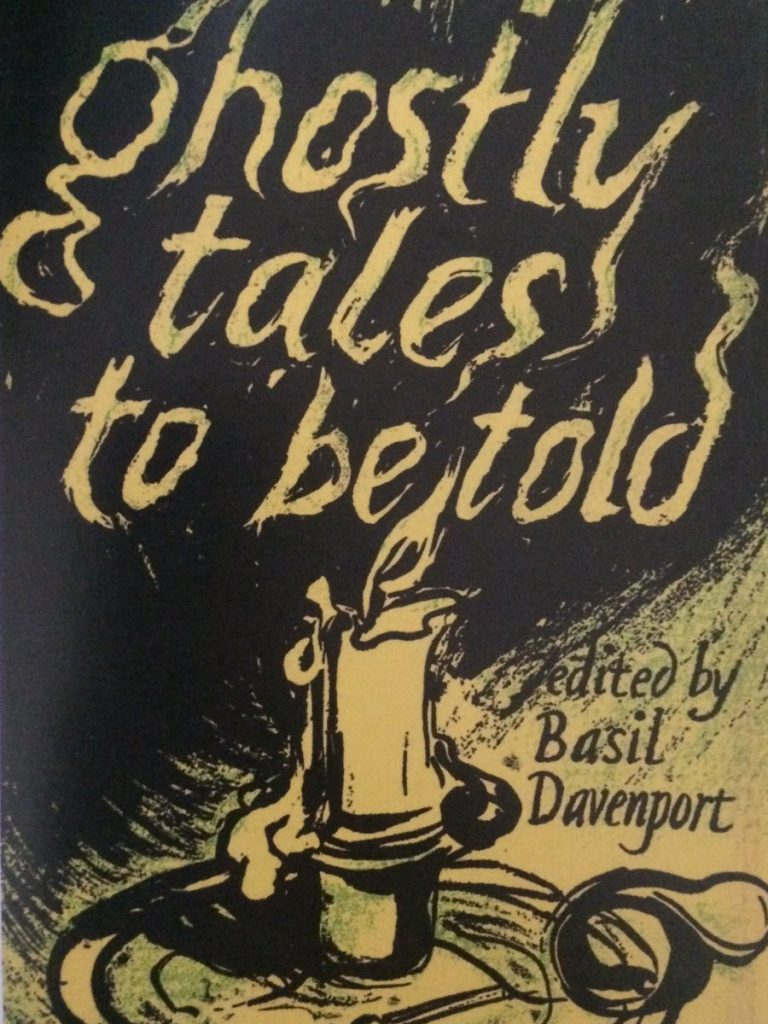 Ghostly Tales to Be Told edited by Basil Davenport, 1952 Faber & Faber